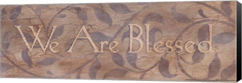 Framed We Are Blessed Print