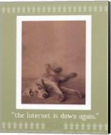 Internet Is Down Again Fine-Art Print