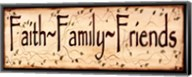 Faith Family and Friends Fine-Art Print
