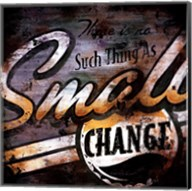 Small Change Fine-Art Print
