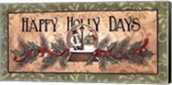 Happy Holly Days Fine-Art Print