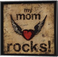My Mom Rocks Fine-Art Print