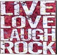 Live Love Laugh Rock Fine-Art Print