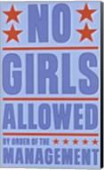 No Girls Allowed Fine-Art Print