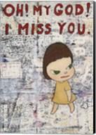 OH! MY GOD! I MISS YOU!, 2001 Fine-Art Print
