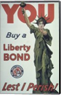 You Buy a Liberty Bond Lest I Perish! Fine-Art Print