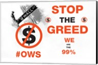 Stop The Greed Fine-Art Print