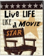 Live Life Like a Movie Star Fine-Art Print