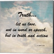 Truth 1 John 3:18 - Against the Sky Fine-Art Print