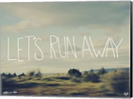 Let's Run Away Fine-Art Print
