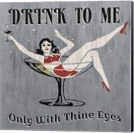 Drink to Me Fine-Art Print