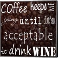 Coffee Keeps Me Going - square Fine-Art Print
