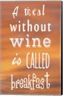 A Meal Without Wine - Orange Fine-Art Print
