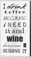 I Drink Coffee and Wine Fine-Art Print