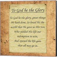 To God Be The Glory Fine-Art Print