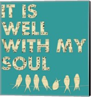It Is Well With My Soul - Aqua Fine-Art Print