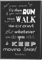 Keep Moving Forward -Martin Luther King Jr. Fine-Art Print