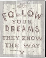 Follow Dreams Driftwood Fine-Art Print