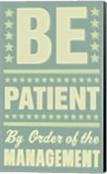 Be Patient Fine-Art Print