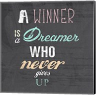 A Winner is a Dreamer Who Never Gives Up - Nelson Mandela Quote Fine-Art Print