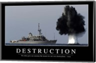 Destruction: Inspirational Quote and Motivational Poster Fine-Art Print