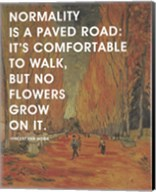 Normality -Van Gogh Quote 2 Fine-Art Print