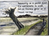 Normality - Van Gogh Quote 1 Fine-Art Print