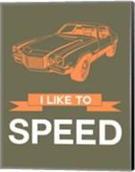 I Like to Speed 2 Fine-Art Print