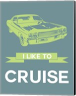 I Like to Cruise 1 Fine-Art Print