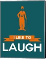I Like to Laugh 2 Fine-Art Print