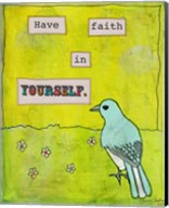 Have Faith In Yourself Fine-Art Print