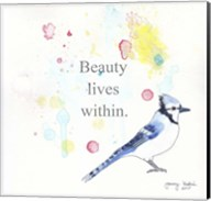 Beauty Lives Within Fine-Art Print