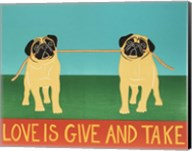 Love Is Give And Take  Pugs Fine-Art Print
