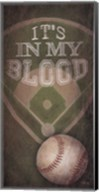 Baseball - In My Blood Fine-Art Print