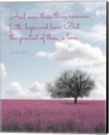 1 Corinthians 13:13 Faith, Hope and Love (Field) Fine-Art Print