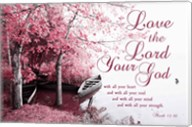 Mark 12:30 Love the Lord Your God (Pink) Fine-Art Print