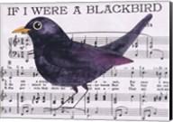 If I Were A Blackbird Fine-Art Print