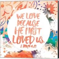 We Love Because Fine-Art Print