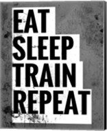 Eat Sleep Train Repeat Fine-Art Print