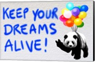 Keep your Dreams Alive! Fine-Art Print