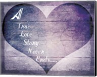 A True Love Story Never Ends Fine-Art Print