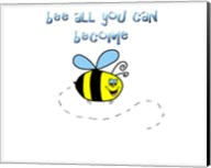 Bee All You Can Become 1 Fine-Art Print