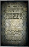 Gone Fishing Come Back Tomorrow Fine-Art Print