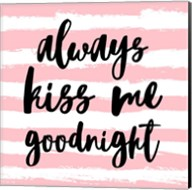 Always Kiss me Goodnight-Pink Fine-Art Print