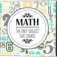Math The Only Subject That Counts Gray Fine-Art Print