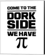 Come To The Dork Side White Fine-Art Print