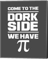 Come To The Dork Side Gray Fine-Art Print