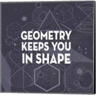Geometry Keeps You In Shape Dark Pattern Fine-Art Print