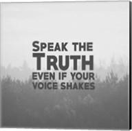 Speak The Truth - Grayscale Fine-Art Print