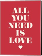 All You Need is Love Fine-Art Print